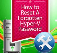 how-to-reset-hyper-v-admin-password